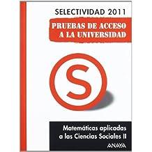 Matemáticas aplicadas a las Ciencias Sociales II. Pruebas de Acceso a la Universidad. (Selectividad/PAU 2011)