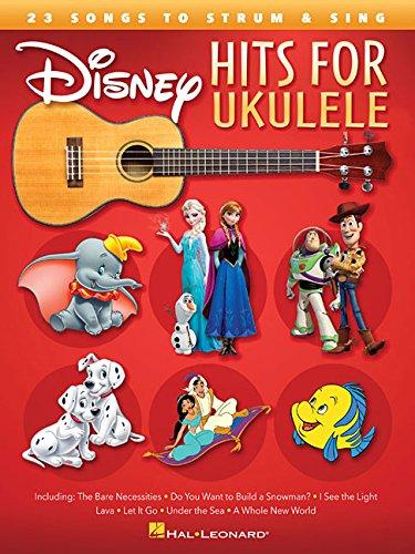 Disney Hits For Ukulele por Hal Leonard Publishing Corporation