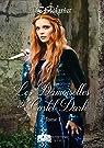 Le destin des coeurs perdus, tome 1 : Les Damoiselles de Castel Dark par Staignier