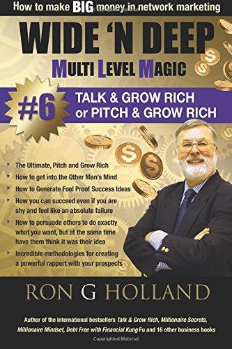 Wide 'N Deep #6: Talk & Grow Rich: Volume 5 (Multi Level Magic)