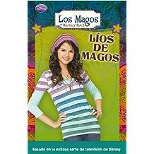Líos de magos (LOS MAGOS DE WAVERLY PLACE)