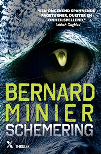 Schemering Dutch Edition Ebook Bernard Minier Aniek