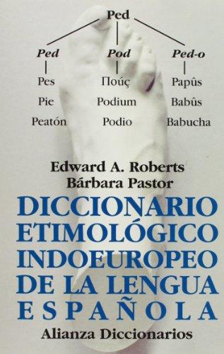 Diccionario Etimológico Indoeuropeo De La Lengua Española