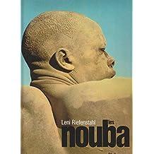 LES NOUBA. Des hommes d'une autre planète... 2ème édition
