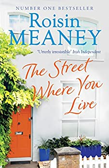 The Street Where You Live by [Meaney, Roisin]