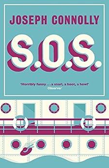 S.O.S. (English Edition) par [Connolly, Joseph]