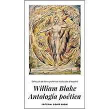 William Blake Antología poética: Selección de libros proféticos traducidos al español