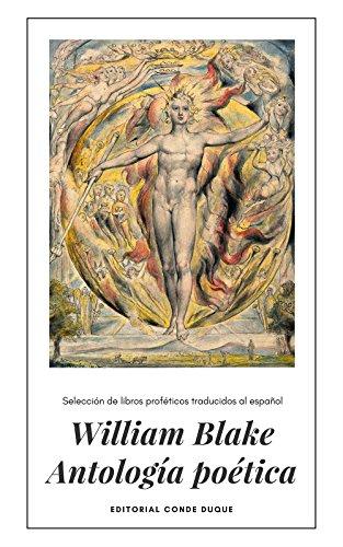 William Blake Antología poética: Selección de libros proféticos traducidos al español (Spanish Edition)