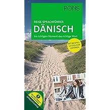 PONS Reise-Sprachführer Dänisch: Im richtigen Moment das richtige Wort. Mit vertonten Beispielsätzen zum Anhören