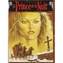 Le prince de la nuit, tome 4 : Le journal de Maximilien