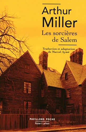 Les Sorcières de Salem (Pavillons poche) par Arthur MILLER