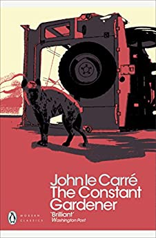 The Constant Gardener (Penguin Modern Classics) (English Edition) di [Carré, John le]