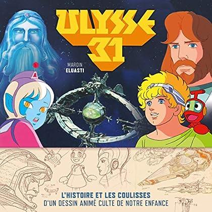 Ulysse 31, l'histoire illustrée d'un dessin animé culte de notre enfance