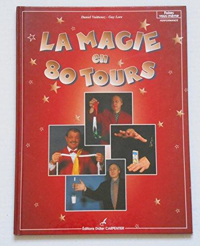 La magie en 80 tours / Vuittenez / Lore / Réf5628