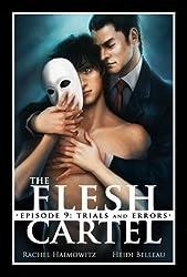 The Flesh Cartel #9: Trials and Errors (The Flesh Cartel Season 1: Damnation)