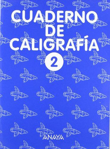 Cuaderno de Caligrafía 2 por Anaya Educación