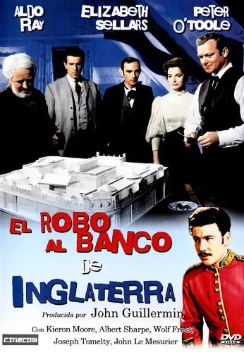 El Robo Al Banco De Inglaterra (The Day They Robbed The Bank Of England) by Elizabeth Sellars -