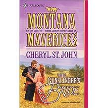 Gunslinger'S Bride (Montana Mavericks) by Cheryl St. John (2001-10-01)