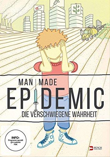 Preisvergleich Produktbild Man Made Epidemic - Die verschwiegene Wahrheit
