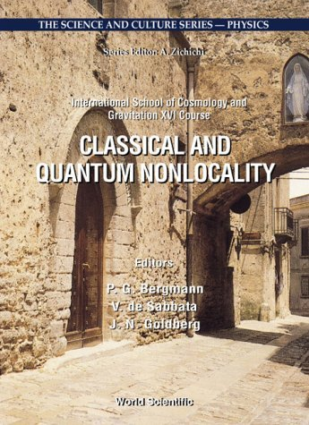Classical and Quantum Nonlocality: Proceedings of the International School of Cosmology and Gravitation XVI Course Erice, Italy 27 April- 4 May 1999 (The Science & Culture Series - Physics) (2000-08-01) par unknown author