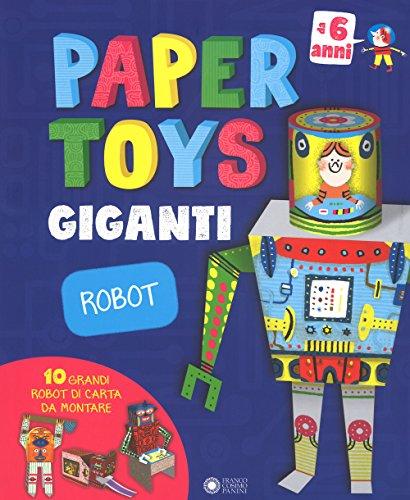 Robot. Paper toys giganti. Con gadget (Dentro le figure) por Jonas Le Saint