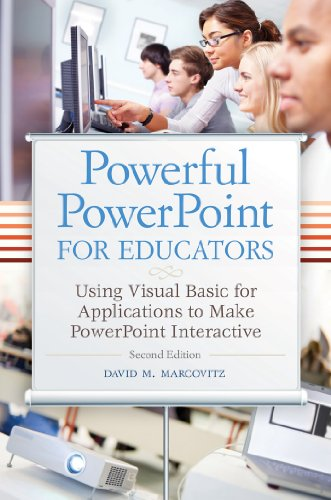 Powerful PowerPoint for Educators: Using Visual Basic for Applications to Make PowerPoint Interactive, 2nd Edition (English Edition)
