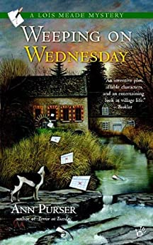 Weeping on Wednesday (Lois Meade Mystery Book 3) by [Purser, Ann]