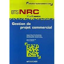 Gestion de projet commercial BTS NRC 1e et 2e années