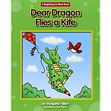 Dear Dragon Flies a Kite (Beginning-to-Read: Dear Dragon) by Margaret Hillert (2015-01-02)