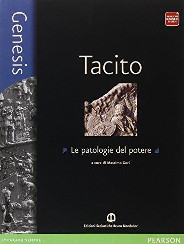 Genesis Tacito. Per le Scuole superiori. Con espansione online