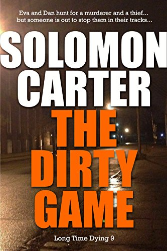 the-dirty-game-long-time-dying-private-investigator-crime-thriller-series-book-9-long-time-dying-ser