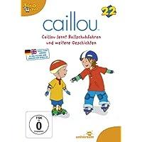 Caillou 22 - Caillou lernt Rollschuhfahren und weitere Geschichten
