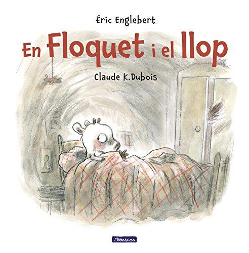 Floquet i el llop (Contes infantils) por Éric Englebert