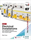 The City & Guilds Textbook: Book 1 Electrical Installations for the Level 3 Apprentic...