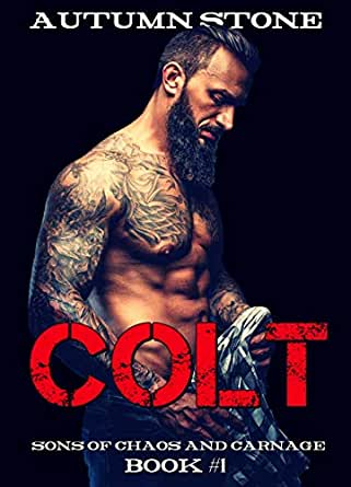 Colt: Book #1 (The Sons of Chaos and Carnage) (English