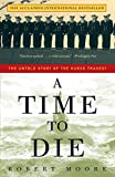 A Time to Die: The Untold Story of the Kursk Tragedy (English Edition)