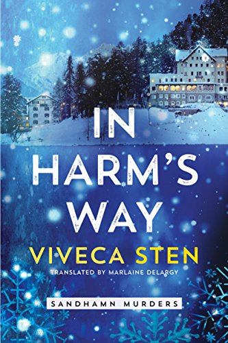 In Harm's Way (Sandhamn Murders Book 6) by Viveca Sten