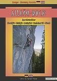 Allgäu-Rock: Sportkletterführer Oberallgäu, Ostallgäu, Reutte/Tirol, Tannheimer Tal, Känzele