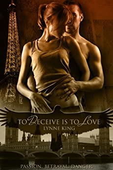 To Deceive Is To Love (Romantic suspense) by [King, Lynne]