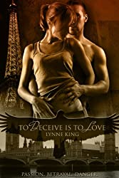 To Deceive Is To Love (Romantic suspense) (English Edition)