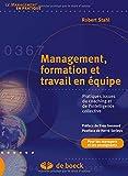 Telecharger Livres Management formation et travail en equipe Pratiques issues du coaching et de l intelligence collective (PDF,EPUB,MOBI) gratuits en Francaise