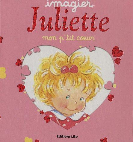 Juliette Mon p'tit coeur - Imagier mousse - Dès 2 ans