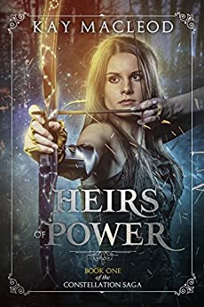 Heirs of Power (The Constellation Saga Book 1) by [MacLeod, Kay]