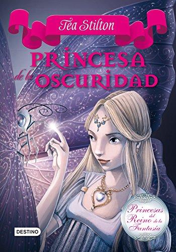 Princesa de la oscuridad: Princesas del Reino de la Fantasía 5: 2 (Te