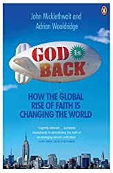 God is Back: How the Global Rise of Faith is Changing the World by Adrian Wooldridge (2010-03-04)