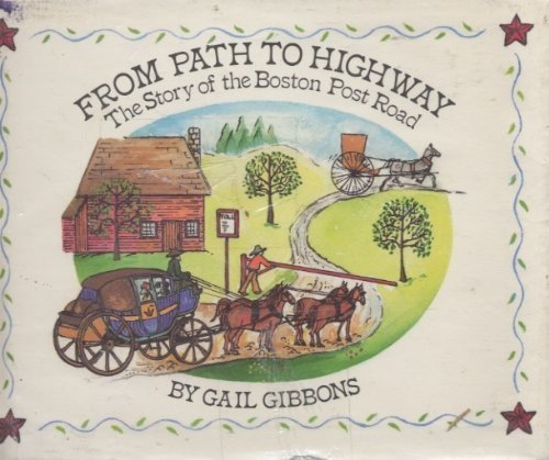 From Path to Highway: The Story of the Boston Post Road (Post Road Boston)