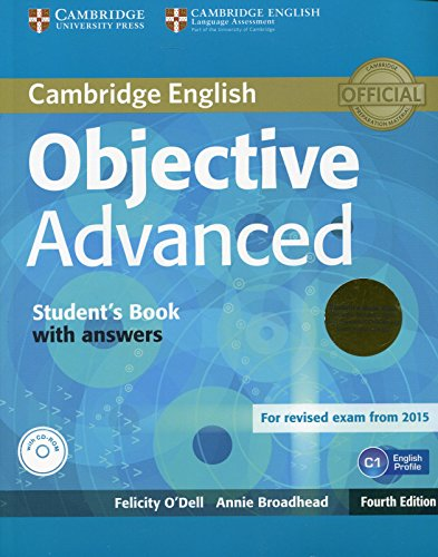 Objective Advanced Student's Book Pack (Student's Book with Answers with CD-ROM and Class Audio CDs (2)) Fourth Edition por Felicity O'Dell