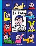 papa qui avait 10 enfants (Le) | Guettier, Bénédicte (1962-....). Auteur