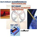 Fachwörterbuch Textilveredlung. engl.-dt./CD-ROM; Win 98/ ME/ 2000/ NT/ XP: deutsch-englisch / englisch-deutsch