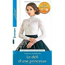 Le défi d'une princesse: 1 livre acheté = des cadeaux à gagner